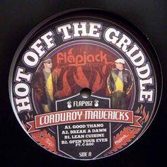 Corduroy Mavericks – Hot Off The Griddle EP (Flapjack) 2010 // Funky/Jackin House