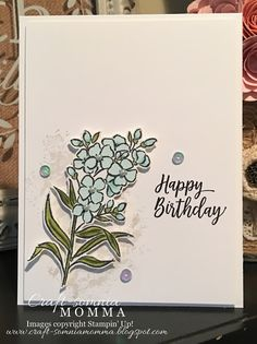 Craft-somnia Momma: Southern Birthday Serenade Birthday Cards, Happy Birthday, Hand Stamped Cards, Flower Cards, Stampin Up Cards, Card Making, Paper Crafts, Stamping, Creative