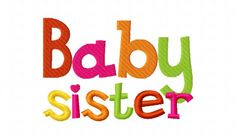 Items similar to Cutest Baby Sister Applique Machine Embroidery Design and on Etsy Our Little Sister, Love My Sister, Best Sister, Little Sisters, Sisters Forever, Friends Forever, Best Friends, Brother Embroidery Machine, Weekday Quotes