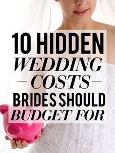 10 hidden wedding costs every bride should be prepared for