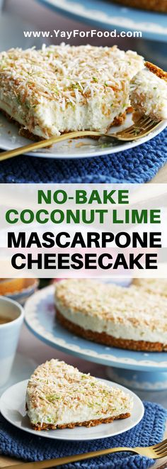 Looking for a no-bake cheesecake recipe? This perfect summer dessert features the classic flavours of coconut and lime with no need to turn on the oven. #yayforfood #nobakedesserts   #desserts   #recipeoftheday   #cake   #cheesecake   #coconut   #lime   #easydesserts   #easyrecipes