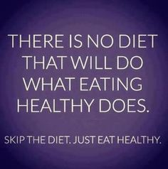 There is no diet that will do what eating healthy does.  Skip the diet, just eat healthy.