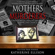 Mothers and Murderers Books To Read, My Books, Second Chances, Ebook Pdf, Reading Online, Bestselling Author, True Stories, Audio Books, Fiction