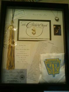 Love this idea. I think I'll make one at the end of the school year after graduation. Maybe use fabric from my uniform skirt in it, my varsity letter, diploma, tassel, cap some photographs. Gonna need a pretty big frame. Graduation 2016, High School Graduation, Varsity Letter, Graduation Gifts, Graduation Ideas, My High School, Grad Parties, So Little Time, Shadow Box