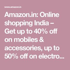 Online Shopping site in India: Shop Online for Mobiles, Books, Watches, Shoes and Shopping Sites, Online Shopping, Buy Mobile, Mobile Accessories, Get Up, Mobiles, Appliances, Delivery, Indian