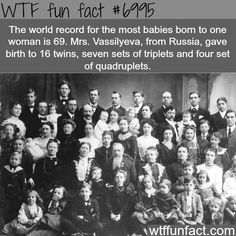 Most babies born to one woman - WTF fun fact