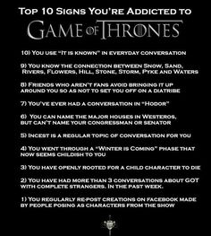 Eres adicto a Game of Thrones si...
