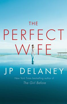 Read The Perfect Wife: A Novel psychological thriller book by JP Delaney . The perfect life. The perfect love. The perfect lie. From the bestselling author of The Girl Before comes a gripping ne Perfect Wife, Penguin Books, Books To Read Online, Fiction Books, Crime Fiction, The Life, Thought Provoking, Bestselling Author, Audio Books