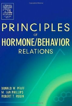 Principles of Hormone/Behavior Relations by Donald W. Pfaff. $8.61