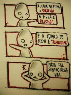 Filosofia da pizza...