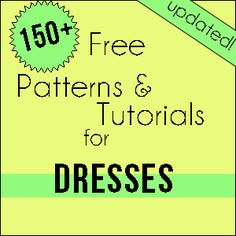 free patterns and tutorials for baby toddler and little girl dresses