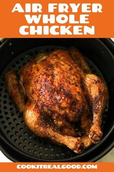 Air Fryer Whole Chicken is an easy and healthy weeknight roast that is ready in an hour. The juiciest and most tender chicken with the crispiest skin. Air Fryer Recipes Whole Chicken, Cooking Whole Chicken, Air Fryer Oven Recipes, Air Fryer Dinner Recipes, Low Carb Chicken Recipes, Cooking Recipes, Kebabs, All You Need Is, Curry