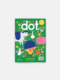 DOT The Farm Issue - Magazine for preschoolers | moonpicnic.com