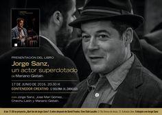 """Cartel de la presentación del libro """"Jorge Sanz, un actor superdotado"""" en Zaragoza el 17 de junio de 2016"""