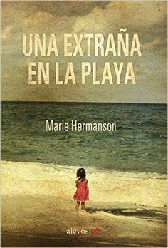 Una extraña en la playa es uno de los mayores exitos de la novela sueca de todos…