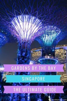 The Ultimate Guide to Gardens by the Bay Singapore! Everything you need to know about Gardens by the Bay: what to see, attractions, Supertree Grove Singapore, Supertrees Singapore, Flower Dome, Cloud Forest Dome, ticket price, how to get there, and openin