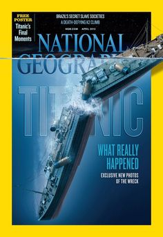 National Geographic magazine.  Photos of the the Titanic 100 years later. I will have to pick one of these up!