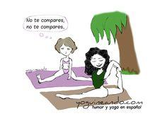 Cuando haces yoga con alguien con una práctica más estable que tú. Yoguineando, viñetas de humor y yoga en español. Artículos de regalo como tazas, imanes y demás para sorprender a tus amigos yoguis en su cumpleaños, santos, etc. Visita nuestra web www.yoguineando.com