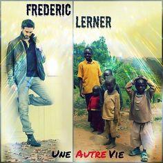 Frédéric Lerner : Découvrez le clip de son single, Une autre vie - StarsBlog.fr