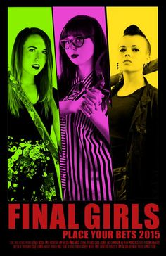 First Teaser Trailer and Poster for Final Girls