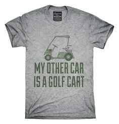 My Other Car Is A Golf Cart T-Shirts, Hoodies, Tank Tops