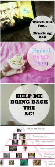 Breaking Bad addictions, cake batter popcorn, saving a sexual assult advocacy center & a personal natural hair guide for teens! Check out this week's blog post on itsacurlsworld.com