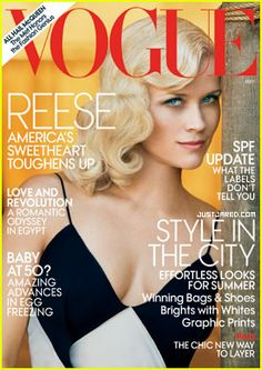 Reese Witherspoon - Vogue is awesome..keeps me in style and this one is great because  it has my favorite actress of this time.