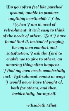 Elisabeth Elliot on praying for needs of others. THIS.