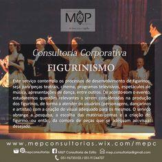 Figurinismo: Acompanhe o resultado dos serviços prestados em nosso Blog --> www.mepconsultorias.blogspot.com.br