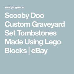 Scooby Doo Custom Graveyard Set Tombstones Made Using Lego Blocks Scooby Doo 1969, Luger Pistol, Pirates Cove, Enterprise Ncc 1701, Lego Blocks, Iron Throne, My Ebay