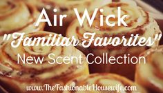 Air Wick Familiar Favorites Scents Collection