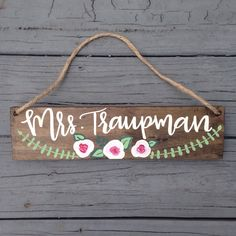 Custom Name Hanging Plaque, Teacher Gift, Custom Hand Painted Teacher Gift, Floral Name Plaque, Wood Name Sign, Hanging Sign for Classroom by IvyandOrchid on Etsy