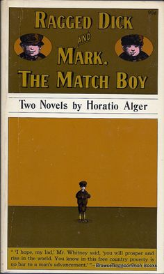 Ragged Dick and Mark, The Match Boy, Two Novels by Horatio Alger, mass market paperback.