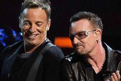 Bruce and Bono.
