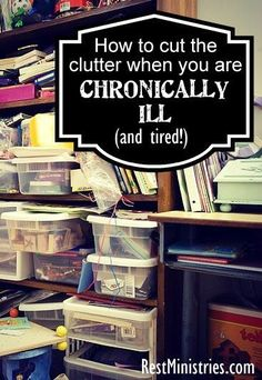 THE DARK SECRET OF THE CHRONICALLY ILL? How messy our homes can become...! When you are too tired to clean, or even walk across ... pinned with Pinvolve - pinvolve.co