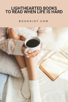 Great lighthearted books to read for when life is hard.  book lists | light reads