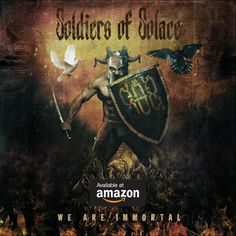 Debut Album from Hardcore Heavy Metal band - Soldiers Of Solace - We Are Immortal. Hard Rock, You Say Goodbye, Wanting To Be Alone, Eyes On The Prize, Power Metal, Dear John, The Time Is Now, Band Photos, Heavy Metal Bands