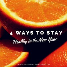 Four Simple Ways to Stay Healthy in the New Year