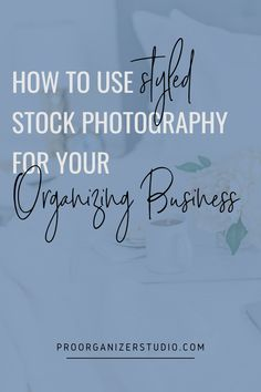 Professional organizer photography tips - How to use styled stock photography in your pro organizing marketing and social channels. Vintage Photography, Photography Tips, Aperture And Shutter Speed, Business Organization, Professional Photography, Cool Lighting, Good Advice, Social Media Tips, How To Take Photos