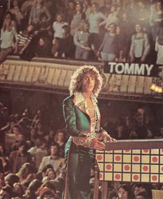 Roger Daltrey, pinball wizard. Tommy has to be one of the best films of all time. Made me a woman, I believe
