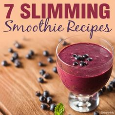 7 Slimming Smoothie Recipes