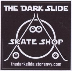 "The Dark Slide Skate Shop Anarchy Logo Sticker apprx 3"" x 3"""