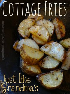 Cottage Fries (the easy way) A nice change from hash browns!