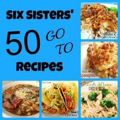 Six Sisters' Stuff: Six Sisters' 50 Go To Recipes:Trying the Garlic and Brown Sugar Chicken TONIGHT!!!
