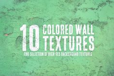10 Colored Wall Textures by Texture Hunters on @creativemarket