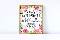 Instructor Gift A truly great instructor is hard to find