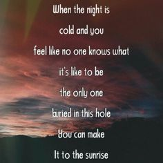 Our Last Night || Sunrise