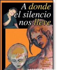 A DONDE EL SILENCIO NOS LLEVE. AUTISMO ASPERGER DIFASIA SINDROME