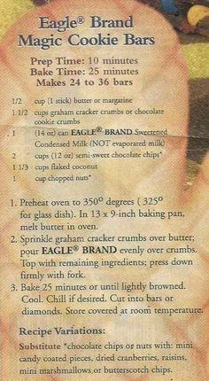 Aunt B Simply Living: Eagle Brand Magic Cookie Bars (favorite christmas cookies) Crinkle Cookies, Candy Cookies, Cookie Desserts, Yummy Cookies, Just Desserts, Delicious Desserts, Bar Cookies, Super Cookies, Chip Cookies