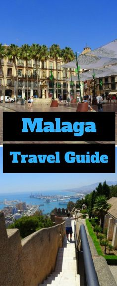 Malaga has History, Architecture, Museums, Beaches, hot weather, markets and fantastic food! Visit Malaga, Andalusia | Malaga city guide | Malaga travel guide | Best destinations in Spain | Best beaches in Andalusia | What to do in Malaga, Andalusia, Spain